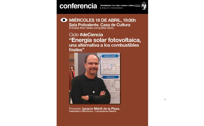 Resultado de imagen de DECIENCIA ENERG�A SOLAR FOTOVOLTAICA Conferencia Ponente Ignacio Mártil de la Plaza Catedrático de Electrónica UCM torrelodones
