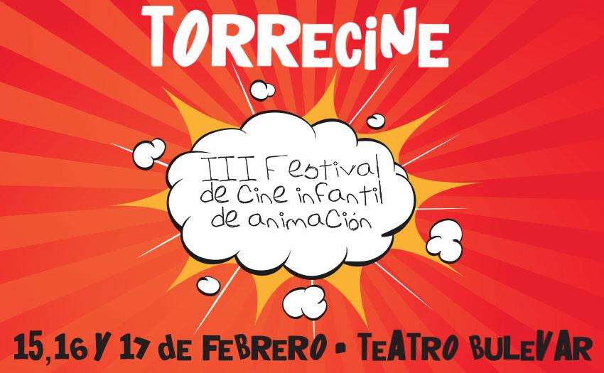 "III Festival de Cine Infantil de Animación ""Torrecine"""